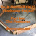Do-It-Yourself TreeHouse Plans